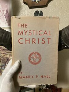The Mystical Christ Manly P. Hall First Edition 1951 Occult Teachings