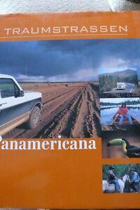 """Reiseführer, Bildb., Traumstraßen der Welt, """"Panamericana""""  25 x 31cm,176 Seiten"""