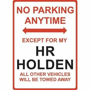 """Metal Sign - """"NO PARKING EXCEPT FOR MY HR HOLDEN"""""""