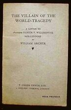 The Villain of the World-Tragedy: Letter to Prof. Wilamowitz Möllendorf c. 1916