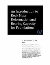 An Introduction to Rock Mass Deformation and Bearing Capacity for Foundations...