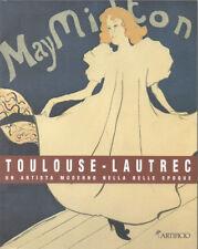 1996 – TOULOUSE-LAUTREC. UN ARTISTA MODERNO NELLA BELLE EPOQUE. LITOGRAFIE ARTE