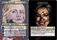 Hillary Clinton Planeswalker Card and Emblem! Magic the Gathering