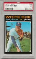 1971 TOPPS #156 BART JOHNSON, PSA 7 NM, CHICAGO WHITE SOX, NICELY CENTERED, L@@K