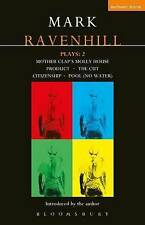 Ravenhill Plays: Mother Clap's Molly House, The Cut, Citizenship, Pool (no water