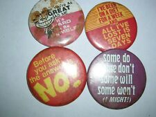 been on a diet - when youre as etc Metal Lapel Pins (4 w sayings -some do - ive