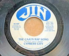 Louisiana Cajun Novelty 45: Cypress City The Cajun Rap Song/June Jin 409