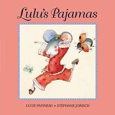 Lulu's Pajamas, Papineau, Lucie