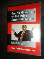 2 CD OVER 50 KILLER IDEAS FOR DELIVERING SUCCESSFUL PROJECTS by Richard Morreale