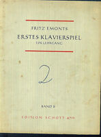 "Fritz Emonts: "" Erstes Klavierspiel "" Band II"