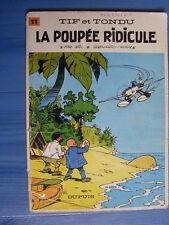 bd TIF ET TONDU 11 La poupée ridicule ( Will Rosy) eo 1968 cote 50 euros