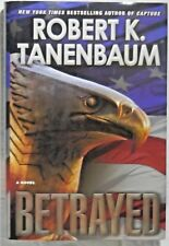 Betrayed by Robert K. Tananbaum - first Gallery Books hardcover edition