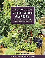 The Postage Stamp Vegetable Garden: Grow Tons of Organic Vegetables in Tiny Spac