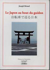 LE JAPON AU BOUT DU GUIDON   JOSEPH BRIAND   2011