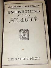 ADOLPHE BOSCHOT - Entretiens sur la beauté - 1927  ENVOI