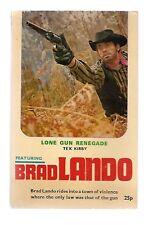 Lone Gun Renegade Tex Kirby Brad Lando BL1 Badger UK Western Paperback 1971 VG-
