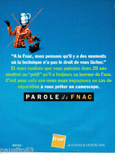 PUBLICITE ADVERTISING 056  1994   Magasins Fnac    Camescope