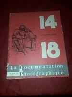 La documentation photographique 14-18 La Grande Guerre