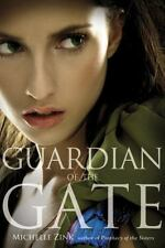 Guardian of the Gate (Prophecy of the Sisters, Book 2), Michelle Zink, Good Cond