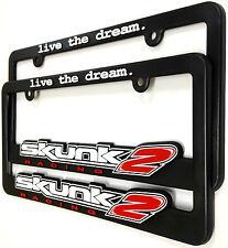 """SKUNK2 License Plate Frames """"Live the Dream"""" 838-99-1450 Set of 2"""
