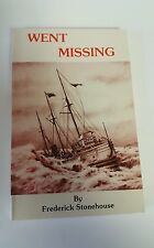 Went Missing by Frederick Stonehouse (1984, Paperback) 1st Edition