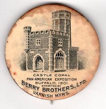 Pan-American Expo Buffalo 1901 BERRY Bros. Varnish Castle Copal Pin pinback