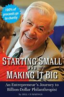 Starting Small and Making It Big by Bill Cummings - Paperback, 2018