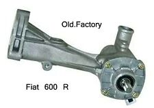 * FIAT 600 R   water pump  NEW RECENTLY MADE
