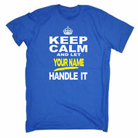 Novelty T Shirt Personalised KEEP CALM LET YOUR SURNAME HANDLE IT Fathers Day