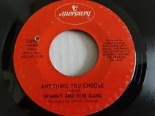 SPANKY and OUR GANG -  Anything You Choose / Mecca Flat Blues 1969 ROCK 7""