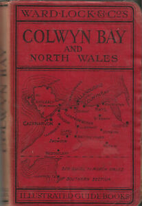 WARD LOCK RED GUIDE - COLWYN BAY & NORTH WALES - 1939/40 - 12th edition revised