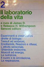 JAMES D. E REBECCA H. WITHERSPOON A CURA IL LABORATORIO DELLA VITA SANSONI 1965