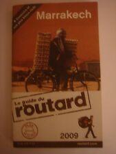 Marrakech 2009 Le Guide du Routard