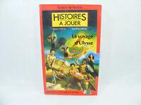 LE VOYAGE D'ULYSSE Histoire à Jouer Soyez le héro 1986 Livre jeu vintage LDVELH