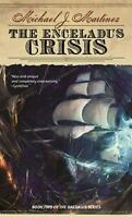 The Enceladus Crisis: Book Two of the Daedalus Series by Martinez, Michael J.