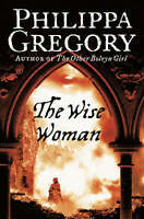 The Wise Woman, Philippa Gregory | Paperback Book | Good | 9780006514640