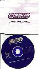CIRRUS Drop the Break w/ RARE LIQUID TODD SELECTOR EDIT PROMO Radio DJ CD single