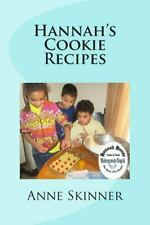 Hannah's Cookie Recipes by Anne Skinner (2015, Paperback)