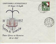 1952 ITALIA REPUBBLICA FDC FIERA DI TRIESTE SU BUSTA DIPINTA 1° GIORNO SPL