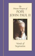 Words of Inspiration: The Private Prayers of Pope John Paul II, Pope John Paul I