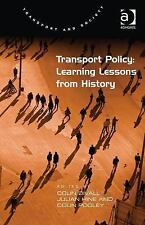 Transport Policy: Learning Lessons from History (Transport and-ExLibrary