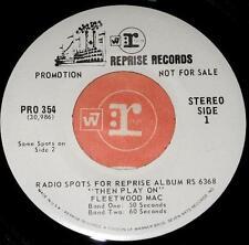 "Fleetwood Mac Then Play On Radio Spots 45 Very Rare Reprise Promo 7"" Pro 354"
