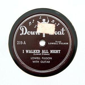 "LOWELL FULSON ""I Walked All Night"" 1949 (E+) DOWN BEAT 219 [BLUES 78]"
