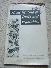 Vintage US Dept Agriculture Home Freezing of Fruits and Vegtables brochure USED