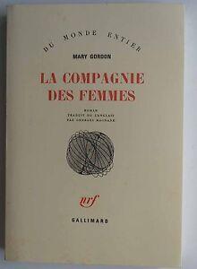 La compagnie des femmes traduit de l'anglais par Georges Magnane