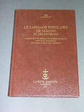 Macon Lex Jacquelot le langage populaire de Mâcon 1926 reprint Laffitte 1978