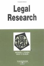 Legal Research in a Nutshell: By Morris L. Cohen, Kent C. Olson (Nutshell Serie