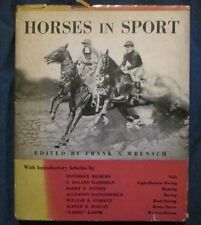 Horses in Sport edited by Frank A. Wrensch 1937 edition