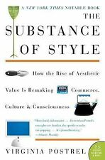 P. S. Ser.: The Substance of Style : How the Rise of Aesthetic Value Is...