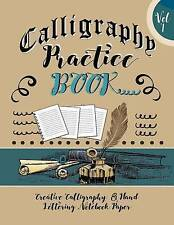 Calligraphy Practice Book Creative Calligraphy & Hand Lettering  by Journals Bla
